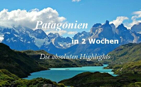 highlights_patagonien_2wochen